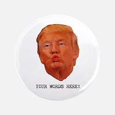 CAPTION TRUMP! Customizable President Button