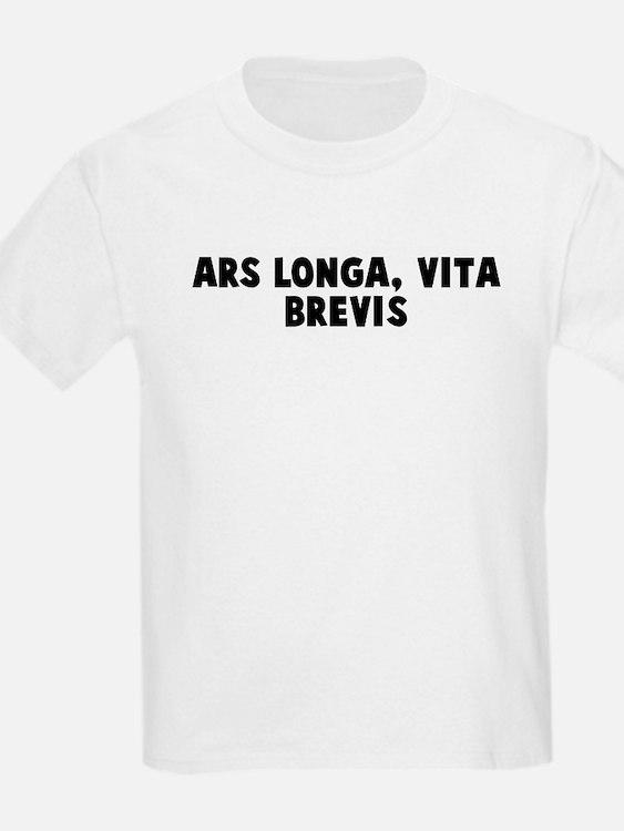 Ars longa vita brevis T-Shirt