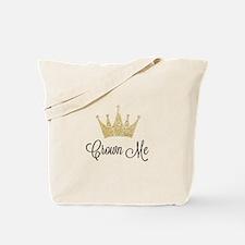Crown Me Tote Bag
