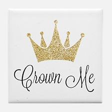 Crown Me Tile Coaster