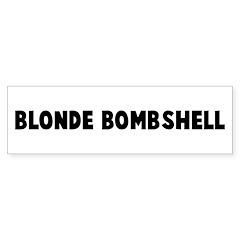 Blonde bombshell Bumper Bumper Sticker
