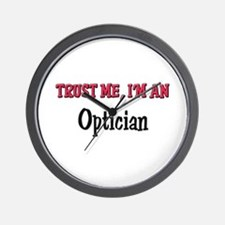 Trust Me I'm an Optician Wall Clock