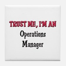 Trust Me I'm an Operations Manager Tile Coaster