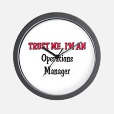 Trust Me I'm an Operations Manager Wall Clock