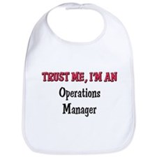 Trust Me I'm an Operations Manager Bib