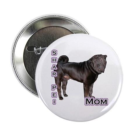 "Shar Pei Mom4 2.25"" Button"