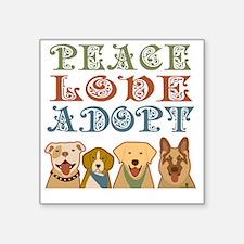 """Cute Peace love adopt Square Sticker 3"""" x 3"""""""