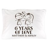 6 years anniversary Pillow Cases