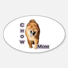 Chow Mom4 Oval Decal