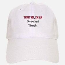 Trust Me I'm an Occupational Therapist Baseball Baseball Cap