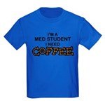 Med Student Need Coffee Kids Dark T-Shirt