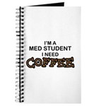 Med Student Need Coffee Journal