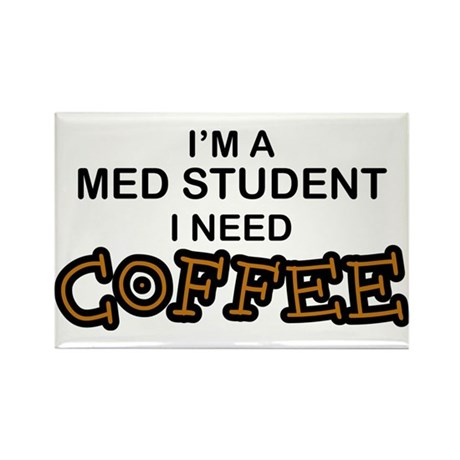Med Student Need Coffee Rectangle Magnet