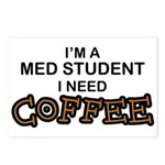 Med Student Need Coffee Postcards (Package of 8)