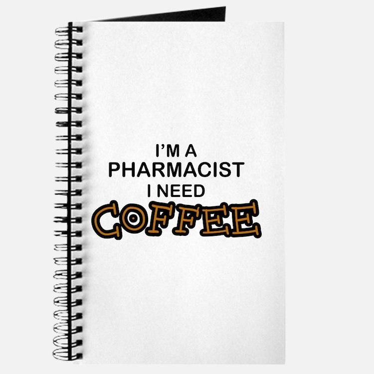 Pharmacist Need Coffee Journal