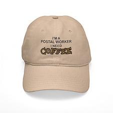 Postal Worker Need Coffee Baseball Cap
