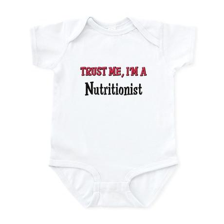 Trust Me I'm a Nutritionist Infant Bodysuit