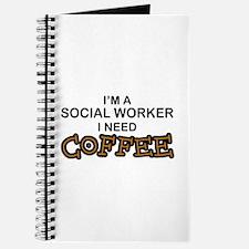 Social Worker Need Coffee Journal