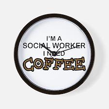 Social Worker Need Coffee Wall Clock