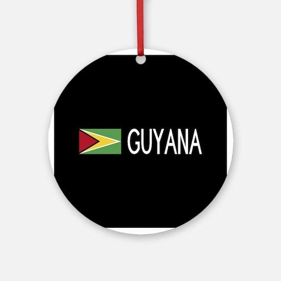 Guyanese Flag & Guyana Round Ornament