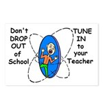 DON'T DROP OUT OF SCHOOL TUNE Postcards (Package o