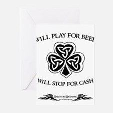 Will Play For Beer Greeting Cards