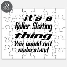 It Is Roller Skating Thing You Would Not Un Puzzle