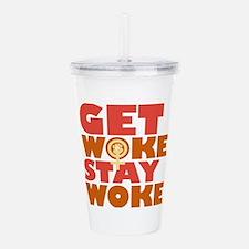 Get woke, Stay woke Fe Acrylic Double-wall Tumbler