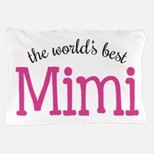 World's Best Mimi Pillow Case