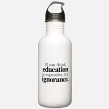 Education Is Expensive Stainless Water Bottle 1.0l