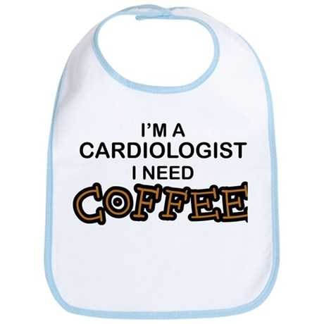 Cardiologist Need Coffee Bib