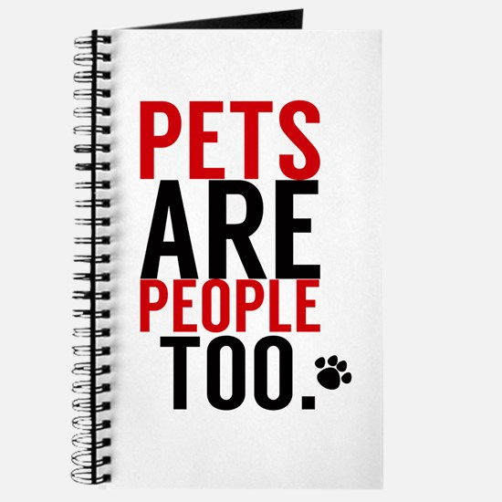 Pets Are People Too Journal