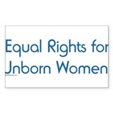 Equal rights for unborn women 10 Pack