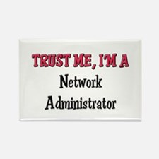 Trust Me I'm a Network Administrator Rectangle Mag