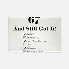 67 Still Got It 1C Magnets