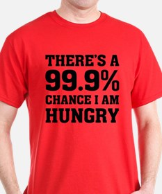 I Am Hungry T-Shirt