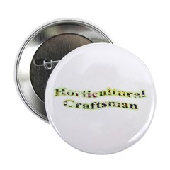 "Horticultural Craftsman 2.25"" Button"