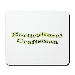 Horticultural Craftsman Mousepad