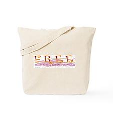 F.R.E.E. Tote Bag