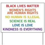 Black lives matter womens rights are human rights Yard Signs