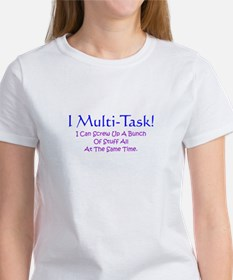 Multi-Tasking Gift Women's T-Shirt
