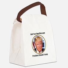 CUSTOM MESSAGE President Trump Canvas Lunch Bag