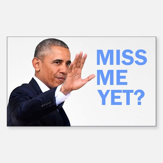Obama: Miss me yet? Decal