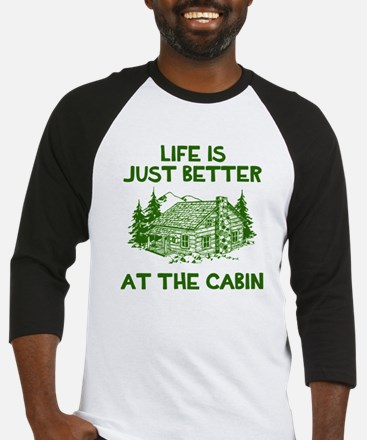 Life is just better at the cabin Baseball Jersey