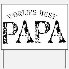 World's Best Papa Yard Sign