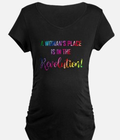 A WOMAN'S PLACE... Maternity T-Shirt