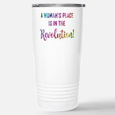 A WOMAN'S PLACE... Travel Mug