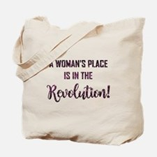 A WOMAN'S PLACE... Tote Bag