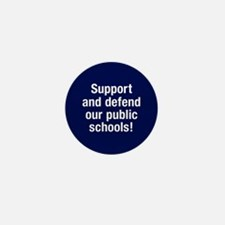 Support Public Schools Mini Button