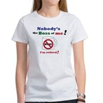 Nobodys the boss of me Women's T-Shirt